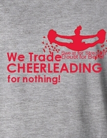 We Trade Cheerleading for Nothing