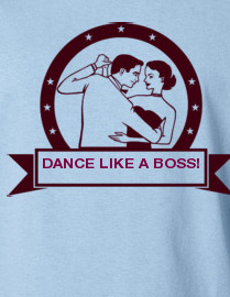 Dance Like a Boss!