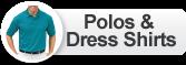 Polos & Dress Shirts