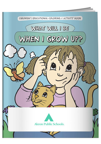 Promotional Coloring Books: What Will I Be When I Grow Up?
